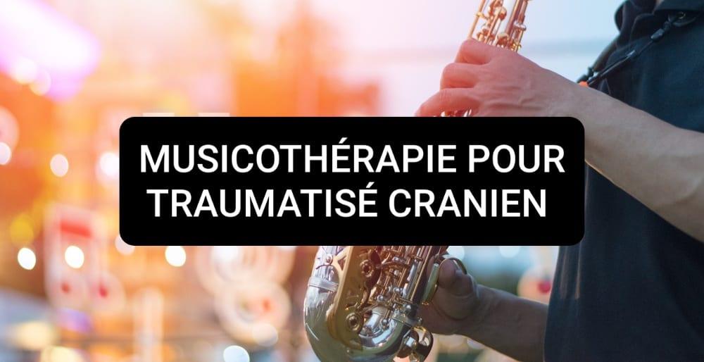 musique pour traumatisé cranien